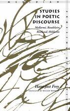 Studies in Poetic Discourse: Mallarmé, Baudelaire, Rimbaud, Hölderlin-ExLibrary