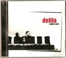 Delila - Shelly's Mate (CD 2000) NEW