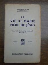 François-Michel Willam: La Vie de Marie Mère de Jésus/ Editions Salvator, 1942