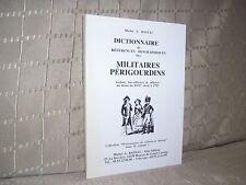 dictionnaire des militaires  périgourdins par Rateau soldats officiers