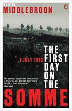 The First Day on the Somme: 1 July 1916 by Martin Middlebrook (Paperback, 1992)