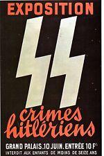 WW2 - Photo - Affiche - Exposition  sur les crimes hitlériens