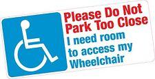 Non parcheggiare troppo stretti per sedia a rotelle disabili l'accesso Blue Badge Vinile Adesivo Auto