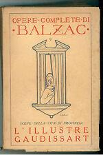 BALZAC ONORATO L'ILLUSTRE GAUDISSART LA MUSA DI PROVINCIA CORBACCIO 1928 OPERE 9