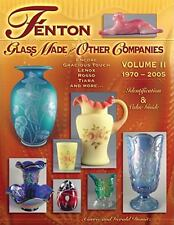 Fenton Glass Made for Other Companies 1970-2005 Domitz, Carrie