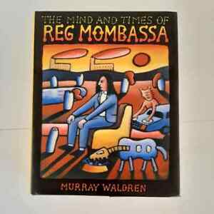The Mind and Times of Reg Mombassa by Murray Waldren (Hardcover, 2009)