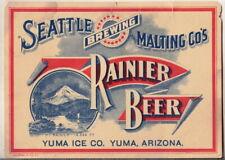 New listing pre prohibition Rainier Beer Seattle Brewing & Malting Co. Yuma Ice Co Arizona