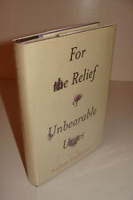 For the Relief of Unbearable Urges SIGNED by Nathan Englander  True 1st/1st HC
