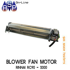 BLOWER FAN MOTOR TO SUIT RINNAI SPACE HEATERS RC90 & 2000 MODELS