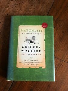 Matchless, Gregory Maguire, hardback, first edition