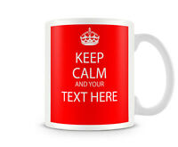 KC_211 KEEP CALM AND PERSONALISED WITH ANY TEXT ANY COLOUR GIFT MUG CUP RETRO