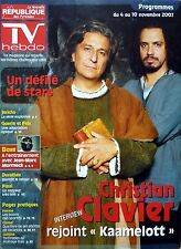 2007: CHRISTIAN CLAVIER_ALEXANDRE ASTIER_KAAMELOTT_JEAN-MARC MORMECK_DOROTHEE
