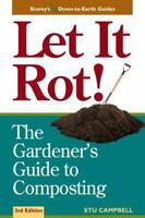Let it Rot!: The Gardener's Guide to Composting (Third Edition) (Storey's