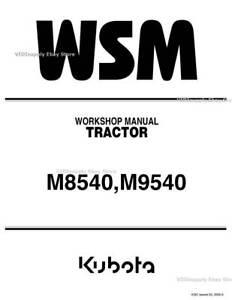 New Kubota M8540 and M9540 Tractors Workshop Repair Service Manual 9Y011-13768