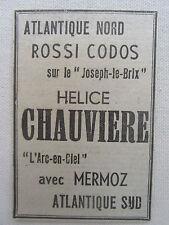"""1934-1937 PUB HELICE CHAUVIERE """"ARC-EN-CIEL"""" MERMOZ ROSSI CODOS AERONAUTIQUE AD"""