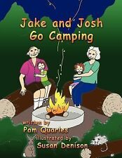 Jake and Josh Go Camping by Pamela Quarles (2007, Paperback)