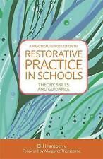 Una introducción a la práctica restaurador práctico en las escuelas: teoría, habilidades..