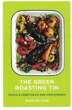 The Green Roasting Tin by Rukmini Iyer (NEW Hardback)