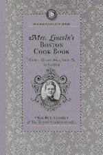 Mrs. Lincoln's Boston Cook Book: What to Do and What Not to Do in Cooking (Paper