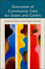 Outcomes of Community Care for Users and Carers: A Social Service Perspective, Q