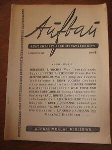 Aufbau Kulturpolitische Monatsschrift 3. Jahrgang 1947 Heft 6 Zeitschrift antik
