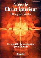 VIVRE LE CHRIST INTERIEUR RELIGION PHILOSOPHIE JUNG MYTHOLOGIE