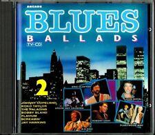 TV -  CD   BLUES BALLADS  VOL.2 ( TWEEDE-HANDS / USED / OCCASION)