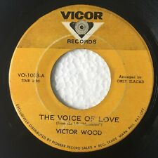 """VICTOR WOOD The Voice of Love B/w Daddy Cool PHILIPPINES OPM 7"""" 45 RPM"""