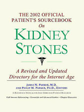 USED (GD) The 2002 Official Patient's Sourcebook on Kidney Stones by James N. Pa