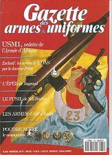 GAZETTE DES ARMES&UNIFORMES N°220 USM1 / ARMES DE L'OAS / EPEE DE BUGEAUD