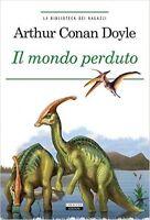 IL MONDO PERDUTO Arthur Conan Doyle Crescere Edizioni LIBRO Nuovo