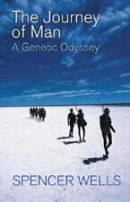 The Journey of Man: A Genetic Odyssey by Spencer Wells: Used