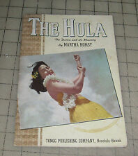1943 THE HULA The Dance and Its Meaning by Martha Homsy Tongg Publishing Booklet