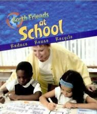 Earth Friends at School by Galko, Francine