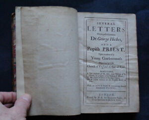 Several Letters between Dr George Hickes and a Popifh Priest by G. Hickes / 1705