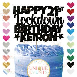 Happy Lockdown Birthday AGE Custom Cake Topper Name Glitter isolation Lockdown