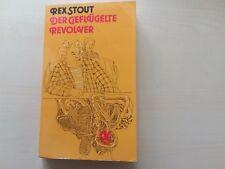 Rex Stout Der geflüchtete Revolver