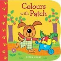 Very Good, Colours with Patch, Curry, Peter, Board book
