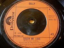 "DOLLY - TOUCH MY LOVE    7"" VINYL"