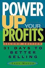 Power Up Your Profits: 31 Days to Better Selling (Hardback or Cased Book)