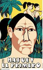 Political Cuban POSTER.Indian Hatuey 1st REBEL.Cuba Revolution Graphics Art.am58