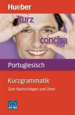 Kurzgrammatik Portugiesisch von Nair Nagamine Sommer und Maria José Peres Herhuth (2011, Taschenbuch)
