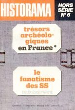 HISTORAMA // Hors Série n° 6 // Archéologie en France / Le fanatisme des SS n° 2