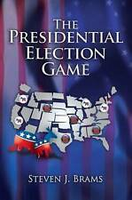 The Presidential Election Game, Second Edition, Brams, Steven J. | Paperback Boo