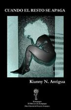 Cuando El Resto Se Apaga (Paperback or Softback)
