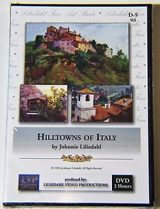Johnnie Liliedahl: Hilltowns of Italy - Art Instruction DVD
