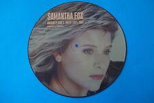 "SAMANTHA FOX ""NAUGHTY GIRLS (NEED LOVE TOO) PICTURE DISCUK 12"" 1987"