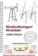 Windkraftanlage bauen Windrad bauen Technik Patentsammlung 1600 Patente PDF