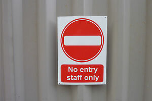 NO ENTRY STAFF ONLY sign or sticker - choice of size - private workplace access