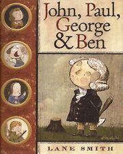 Lane Smith, JOHN, PAUL, GEORGE & BEN, HC/DJ, 1st Edition, 2006